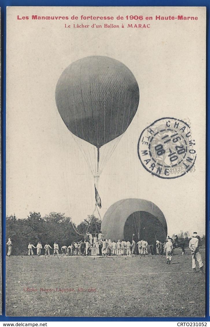 LANGRES         Manoeuvres De Forteresse 1906    Le Lâcher D'un Ballon à MARAC   Animées     écrite En 1906 - Langres