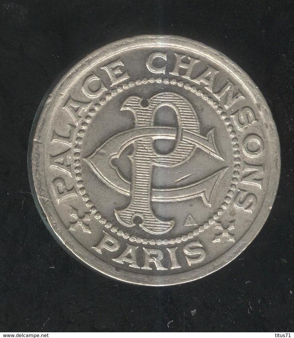 Jeton Bon Pour Une Audition - Palace Chansons Paris - 27 Bd De Strasbourg - SPL - Firma's