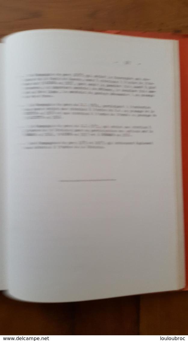 OUVRAGE SUR LE GENIE DEPUIS SA CREATION 3em LIVRE  PAGES  122 A 187 TITRE 4 A 6  RELIE PAR PINCE ECRIT A LA MACHINE - Militaria