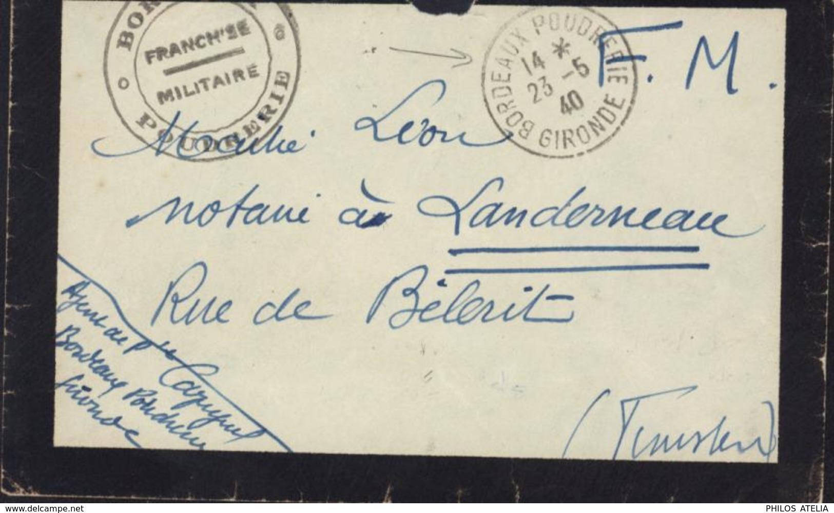 Guerre 39 45 Cachet Bordeaux Poudrerie Franchise Militaire + CAD Bordeaux Poudrerie Gironde 23 5 40 Pour Landerneau - Marcophilie (Lettres)