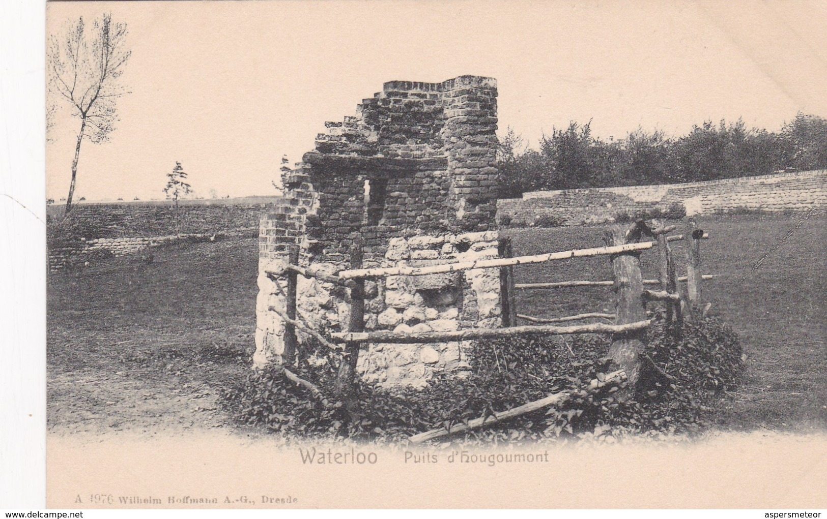 WATERLOO. PUITS D'HOUGOUMONT. WILHEIM HOFFMAN EDIT. VINTAGE VIEW CPA CIRCA 1904's - BLEUP - Waterloo