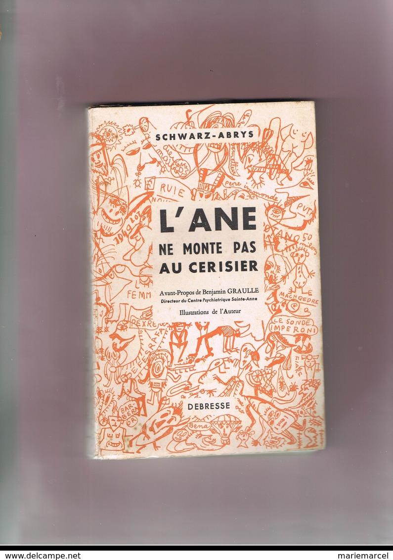 L'ANE NE MONTE PAS AU CERISIER. SCHWARZ-ABRYS. SANTE. - Sciences