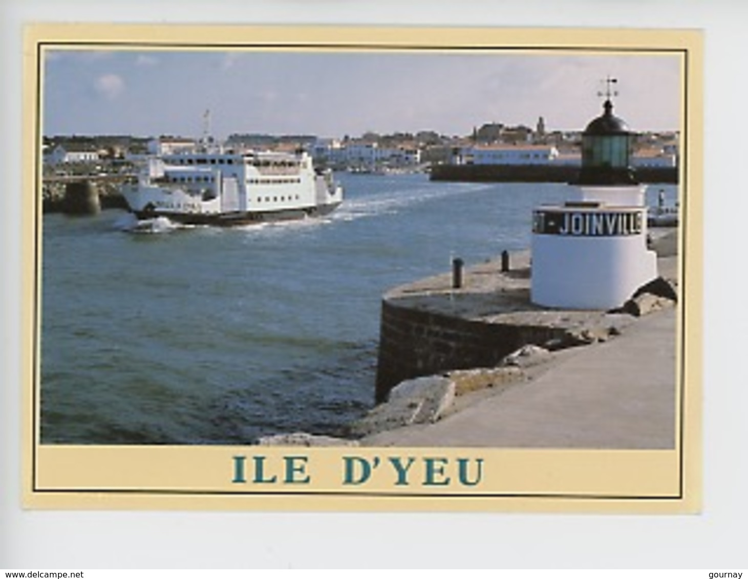 "Ile D'Yeu : L'Insula Oya II"" Assurant La Traversée Fromentine-Ile D'Yeu (ed Jack) - Ile D'Yeu"