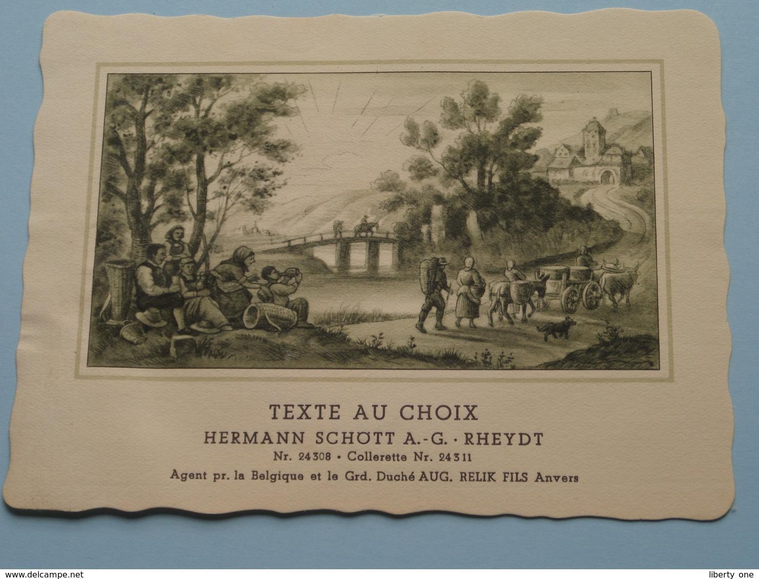 TEXTE Au CHOIX Nr.24308 > 24311 Hermann Schött RHEYDT > Aug. RELIK Anvers (  Voir Foto / Format +/- 13,5 X 10,5 Cm.) ! - Unclassified