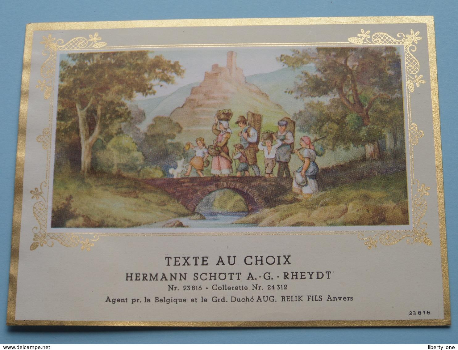TEXTE Au CHOIX Nr.23816 > 24312 Hermann Schött RHEYDT > Aug. RELIK Anvers ( Zie/voir Foto / Format +/- 13,5 X 10 Cm. ) ! - Unclassified