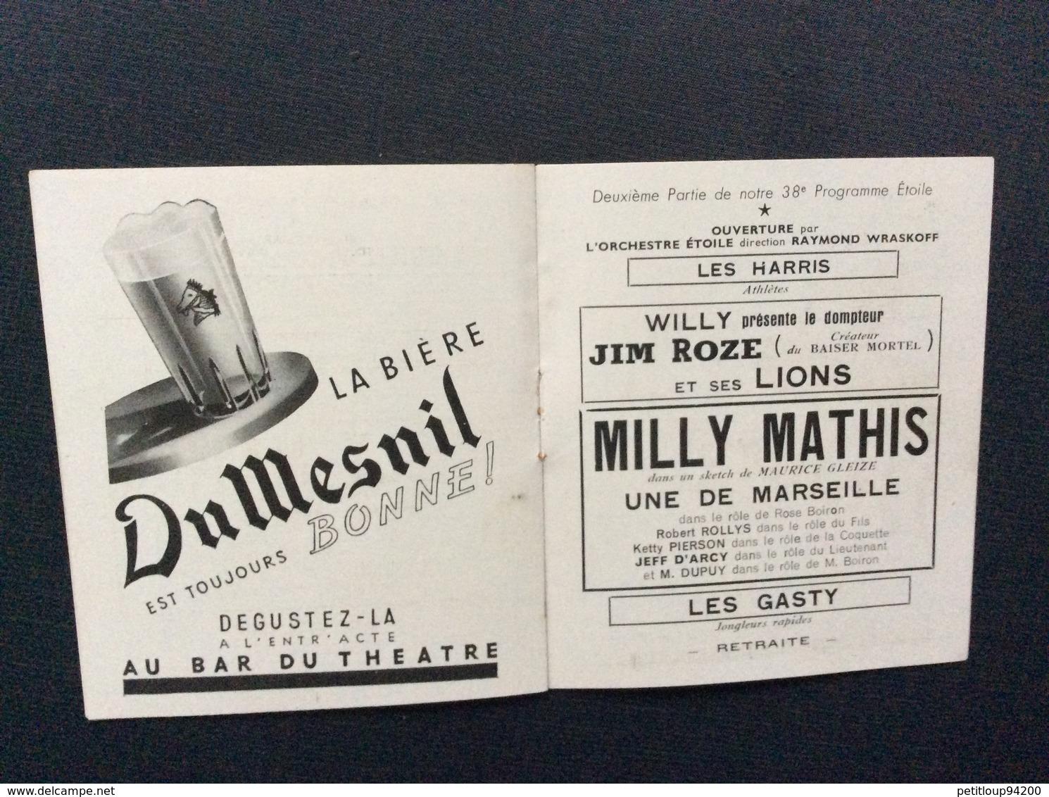 PROGRAMME THÉÂTRE De L'ÉTOILE  *Une De Marseille  MILLY MATHIS  JEAN SERVAIS  Année 1944 - Programs