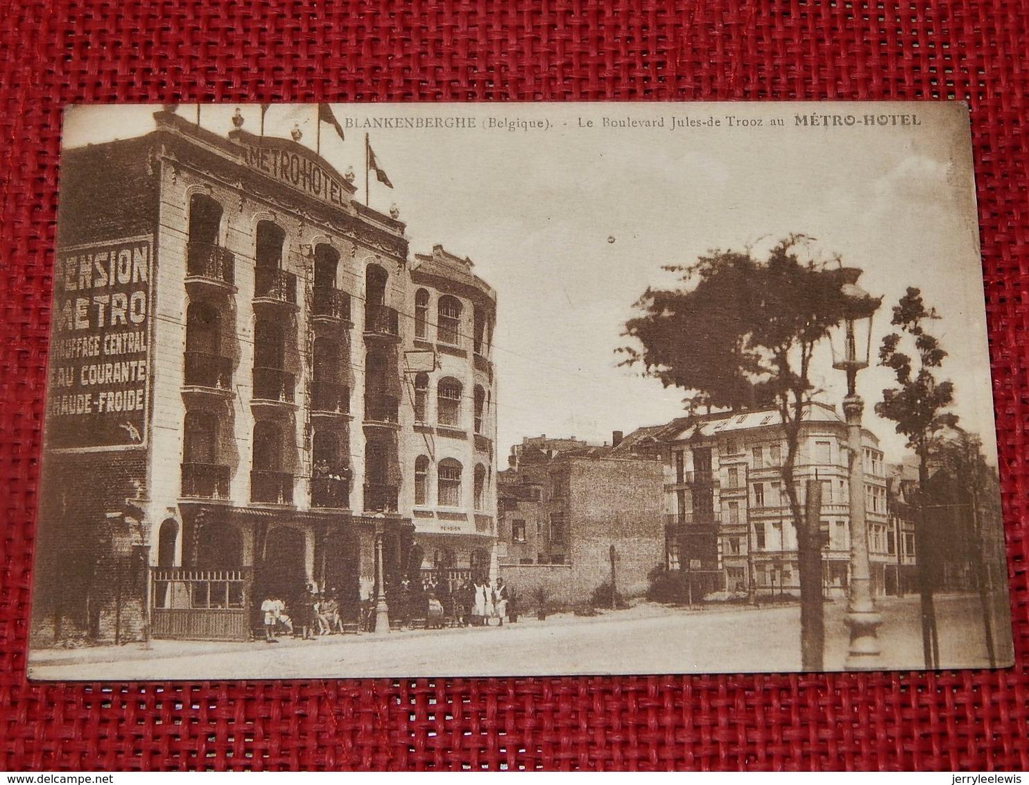 BLANKENBERGE  -  Le Boulevard Jules-de-Trooz  Au Métro-Hôtel - Blankenberge