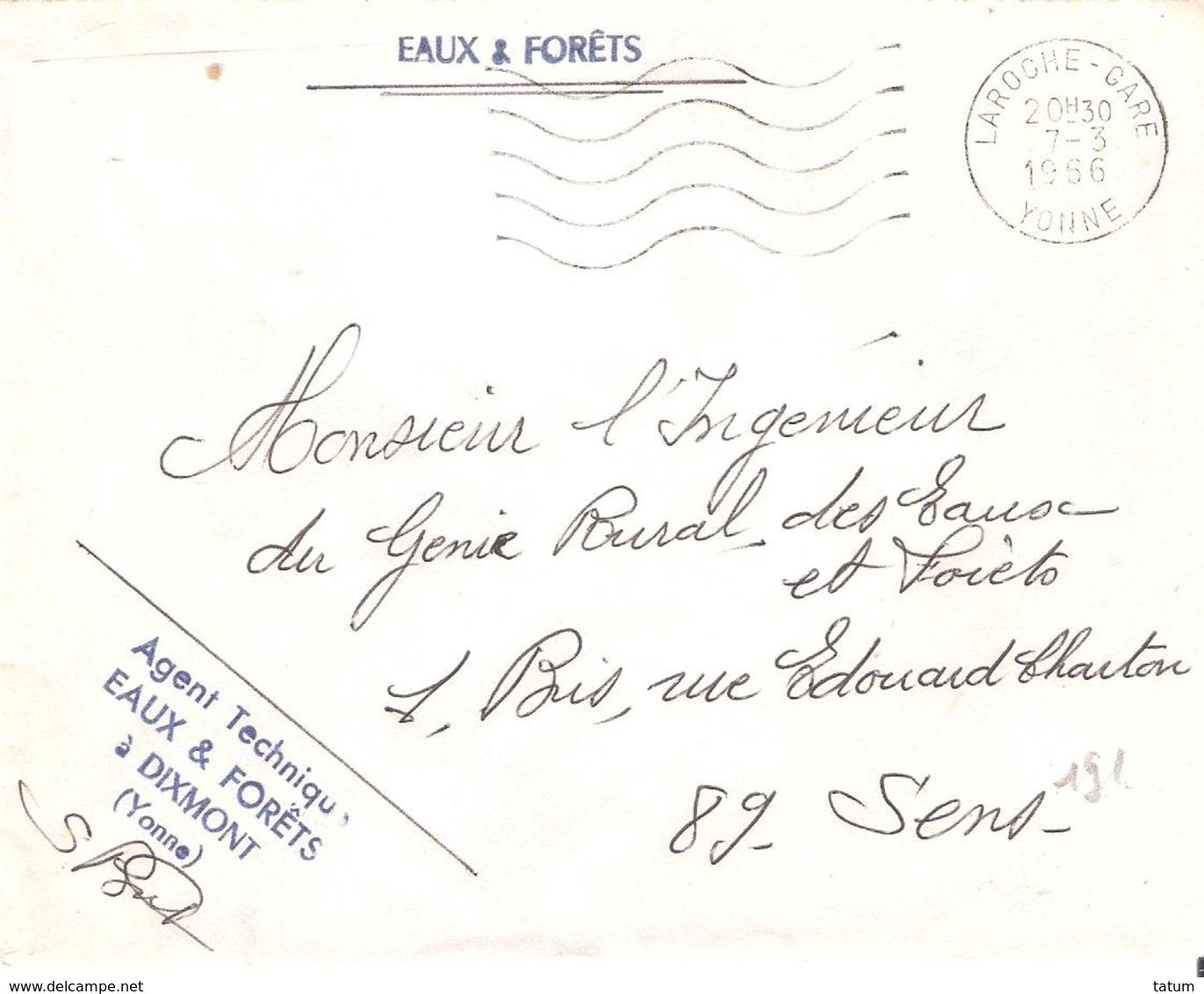 Yonne : LA ROCHE Franchise AGENT TECHNIQUE DESEAUX ET FORETS A DIXMONT - Marcophilie (Lettres)