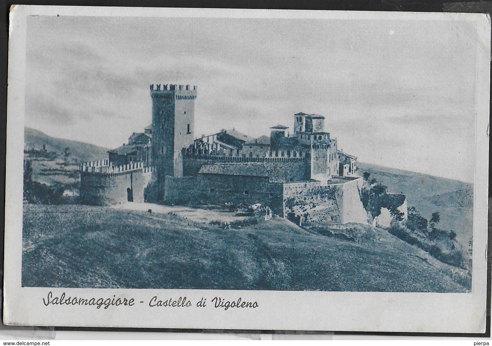 CASTELLO DI VIGOLENO - SALSOMAGGIORE -  VIAGGIATA 1939 - Castelli