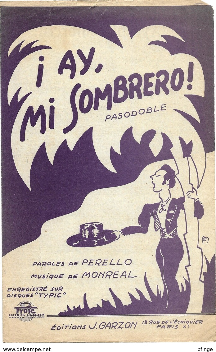 Ay, Mi Sombrero ! (p :  Perello ;  M : Monreal),1951 - Musique & Instruments