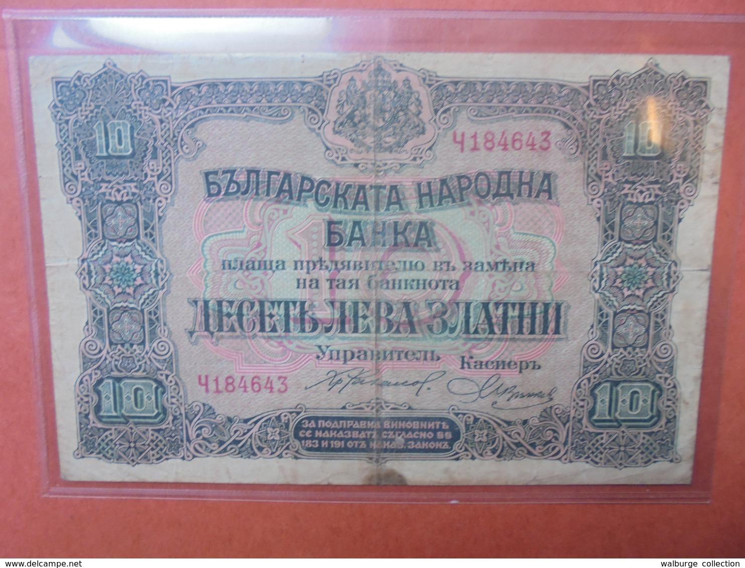 BULGARIE 10 LEVA ZLATNI 1917-1922 CIRCULER (B.3) - Bulgaria
