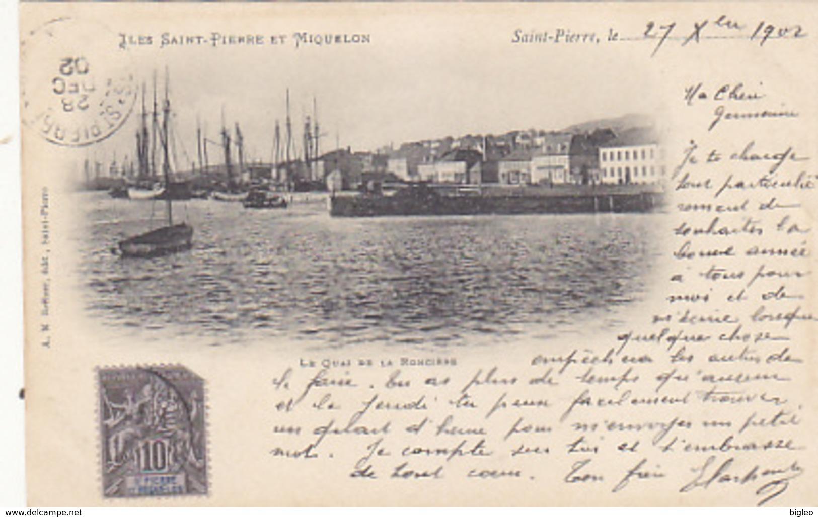 Saint-Pierre Et Miquelon- Quai De La Roncière - 1902    (A-84-161127) - Saint-Pierre-et-Miquelon