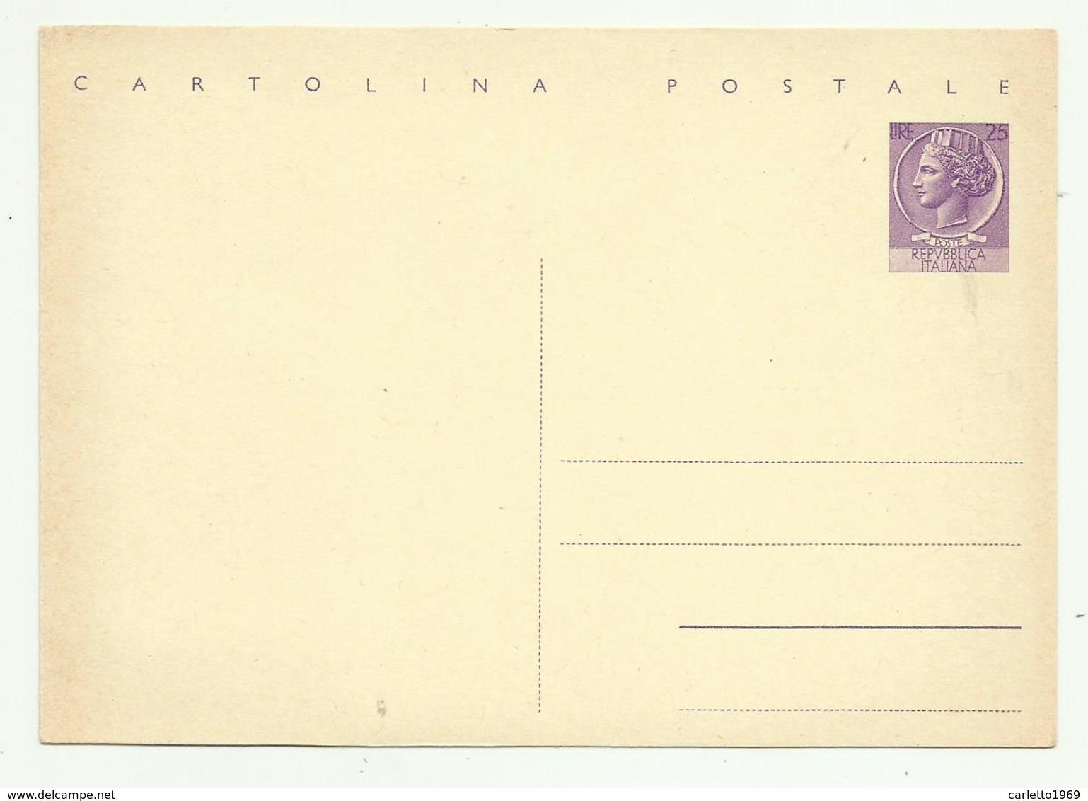 CARTOLINA POSTALE - LIRE 25 INTERO POSTALE - 6. 1946-.. Republic
