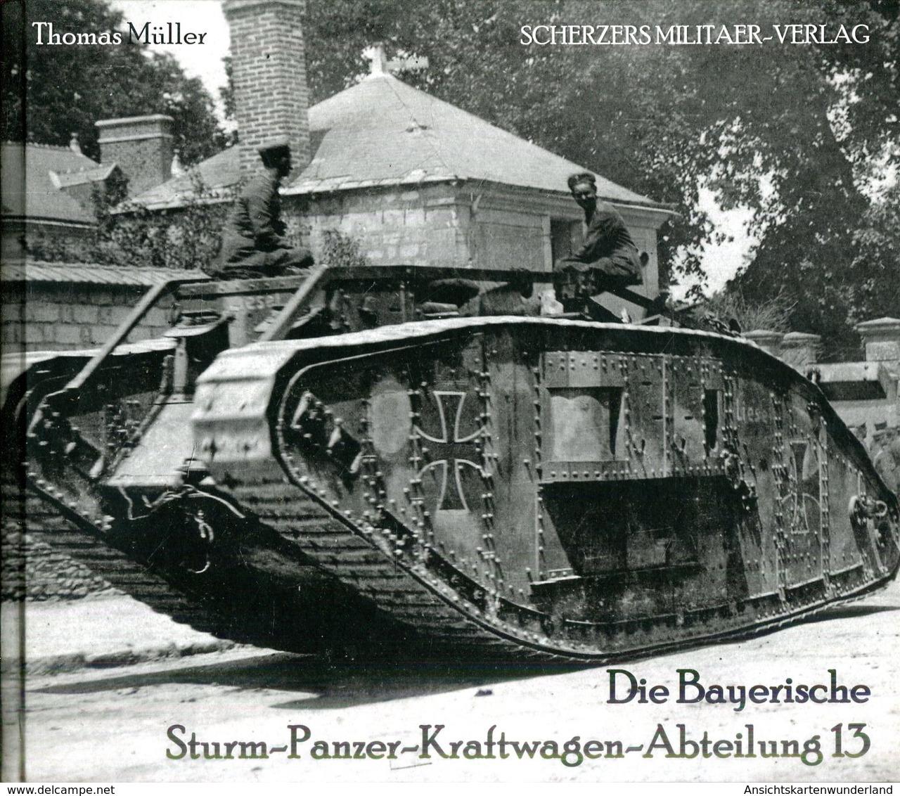 Die Bayerische Sturm-Panzer-Kraftwagen-Abteilung 13. Thomas Müller - Deutsch