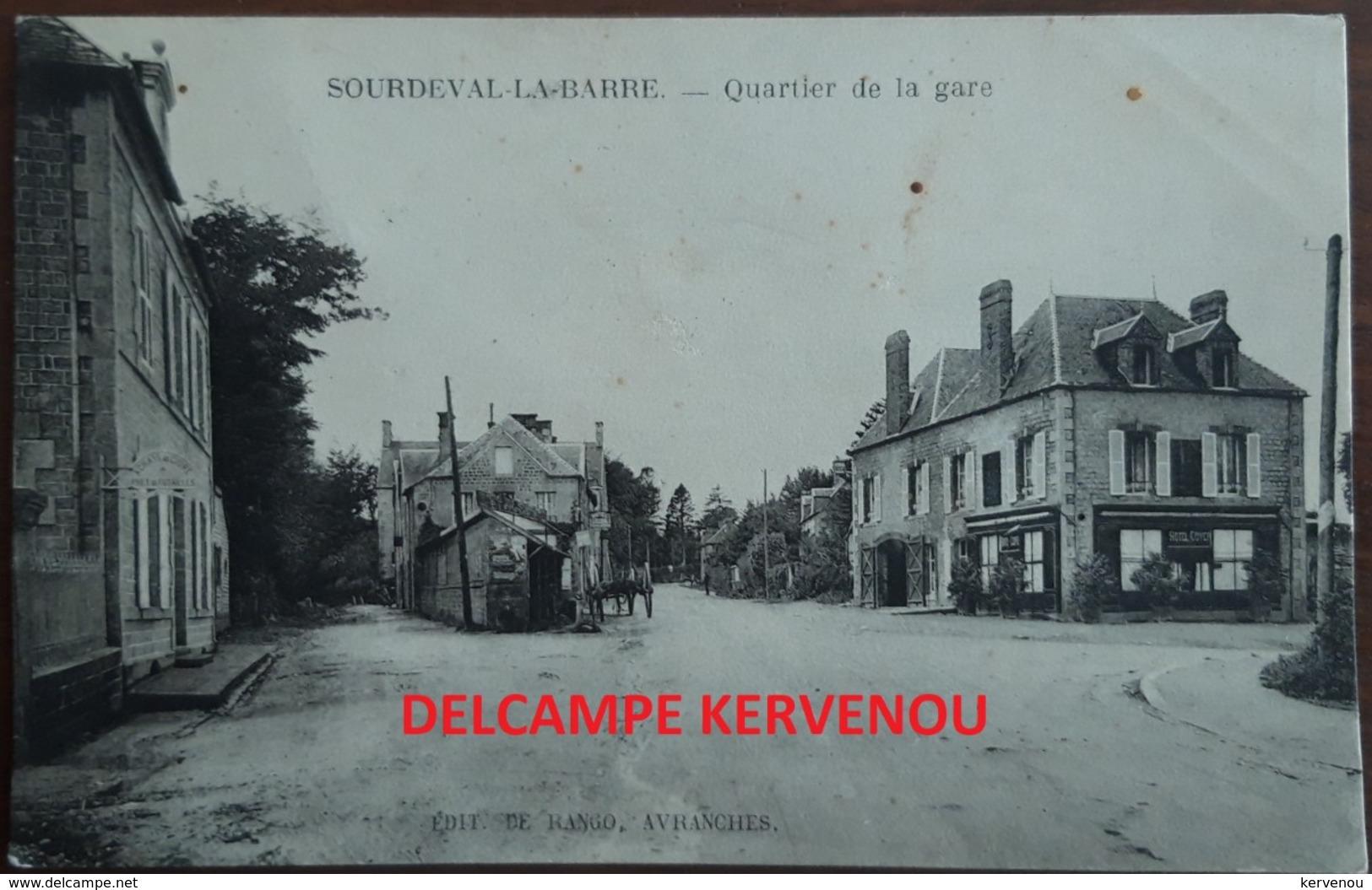 SOURDEVAL LA BARRE (50)  Quartier De La Gare   Editeur De Rango  Avranches - France