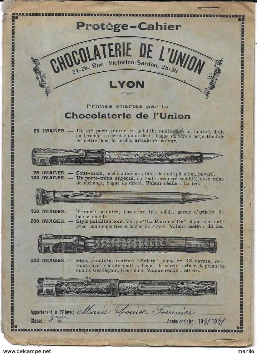 Protège-cahiers Publicitaire 1931  - CHOCOLATERIE DE L'UNION à LYON Avec PRIMES 4 Lithographies De STYLOS DE VALEUR - Book Covers