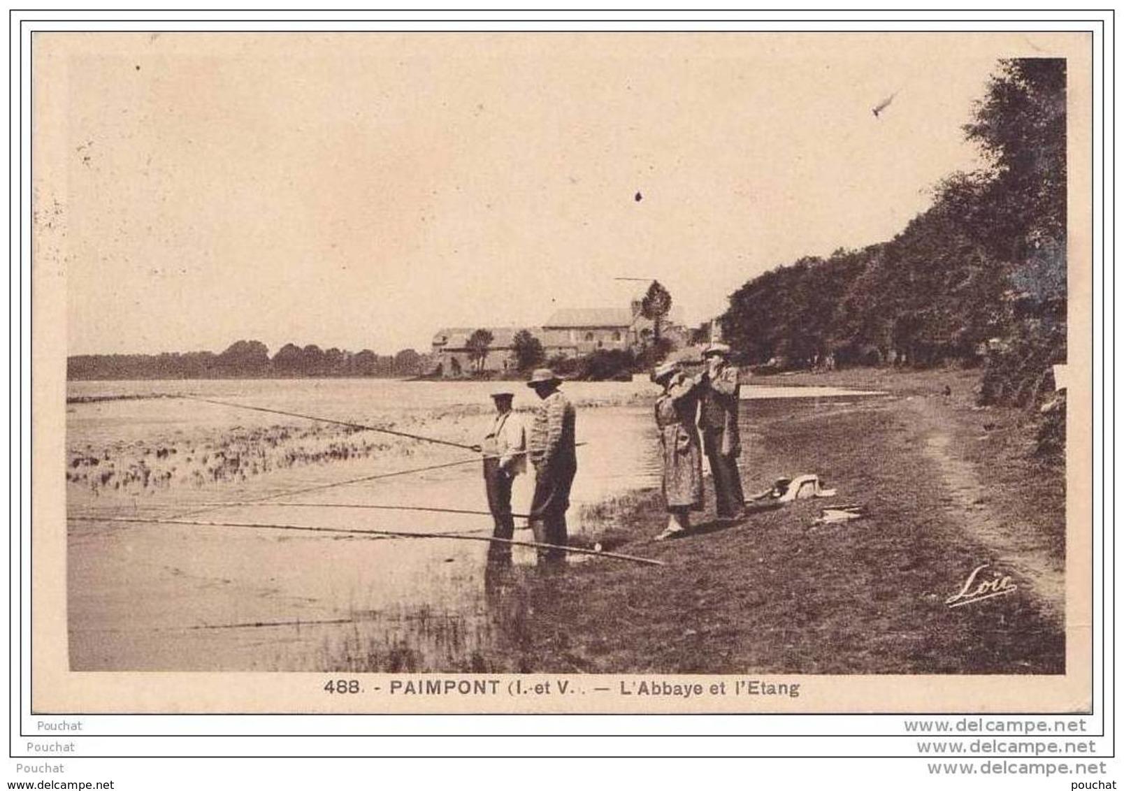 35) Paimpont.- (Ille Et Vilaine) L ' Abbaye Et L ' Etang  - (animée - Pêcheurs à La Ligne) - Paimpont