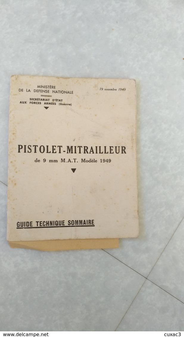 Militaire -guide Techinique Du Pistolet-mitrailleur De 9 Mm M.A.T Modèle 1949 - Other Plans
