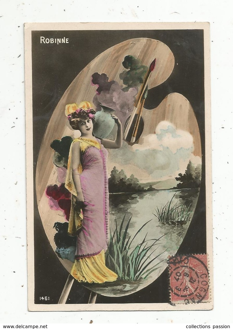 Cp, Spectacle , Artiste,  ROBINNE ,  Voyagée 1907 - Künstler