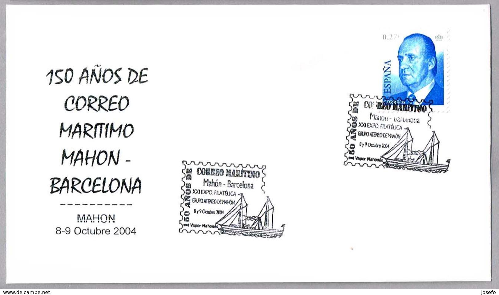 150 Años CORREO MARITIMO MAHON-BARCELONA - VAPOR MAHONES - 150 Years Maritime Mail. Mahon, Baleares, 2004 - Correo Postal