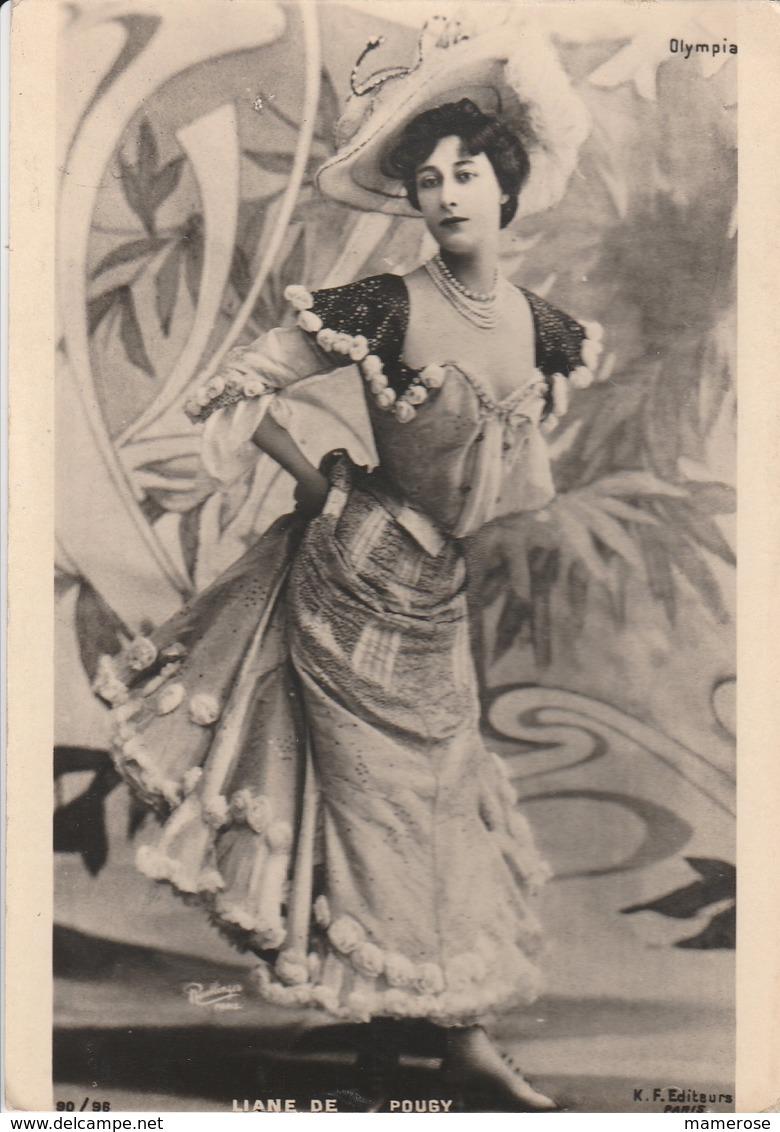 LIANE DE POUGY (Danseuse Et Courtisane De La Belle Époque). Pour Les Galeries Lafayette: Exposition Papier Parade - Entertainers