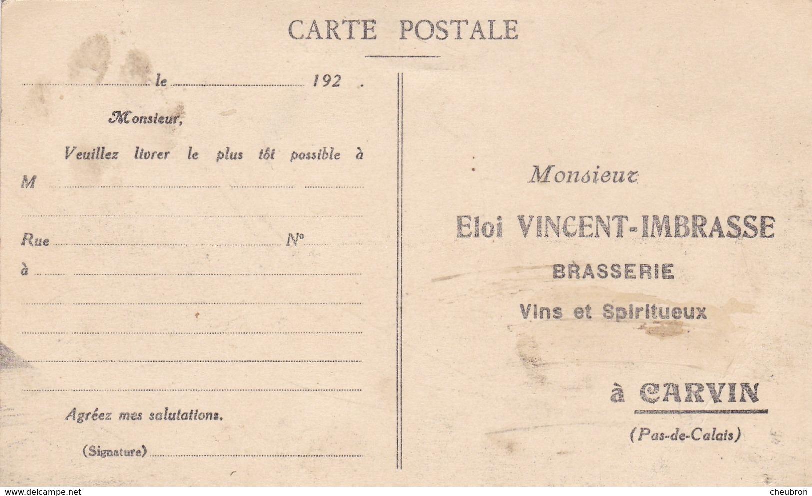 62. CARVIN . CPA. RARETE. CARTE POSTALE DE LIVRAISON. Eloi VINCENT- IMBRASSE. BRASSERIE VINS ET SPIRITUEUX - France