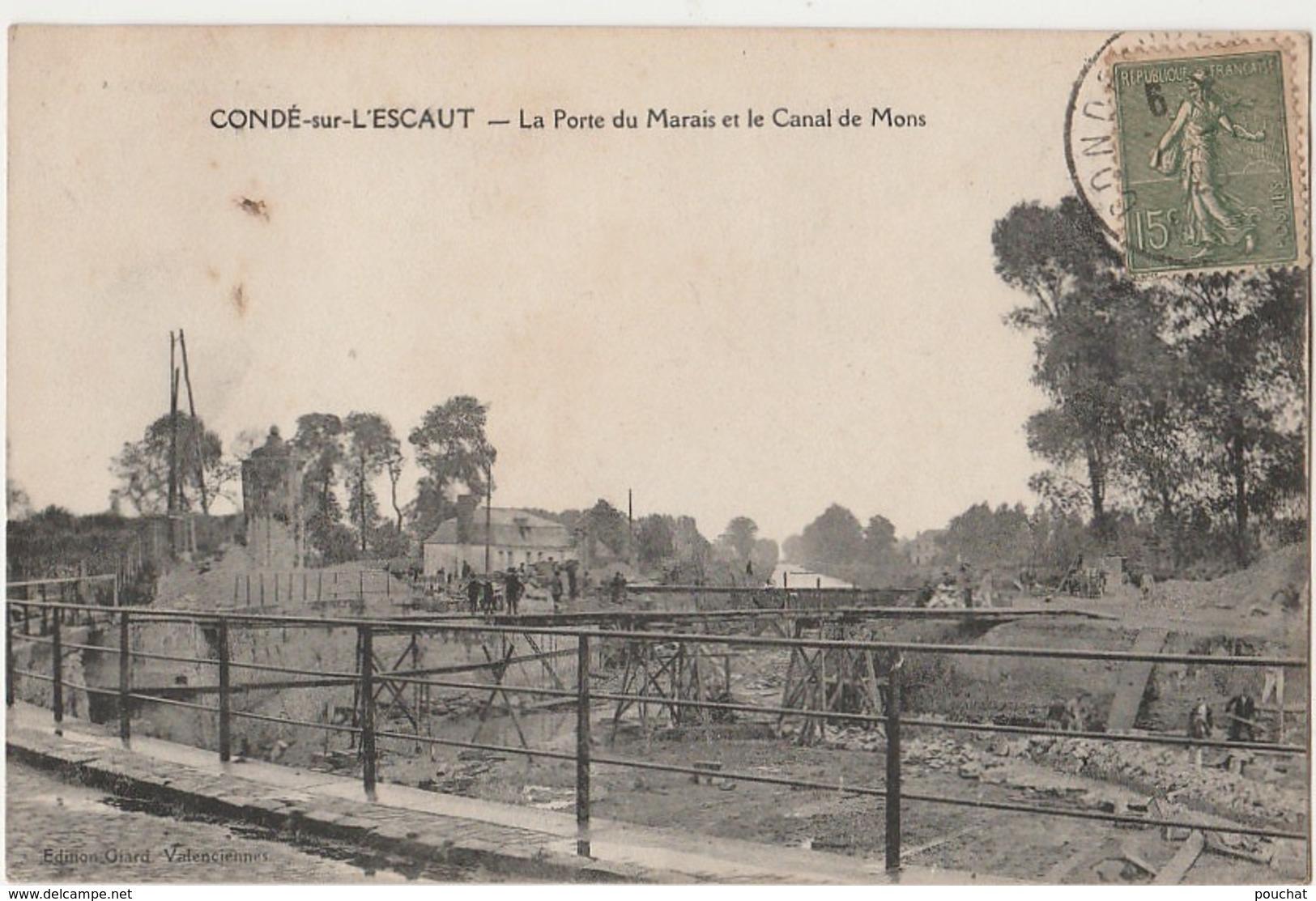 U28-59)  CONDE SUR L'ESCAUT (NORD) LA PORTE DU MARAIS ET LE CANAL DE MONS - (ANIMEE) - Conde Sur Escaut