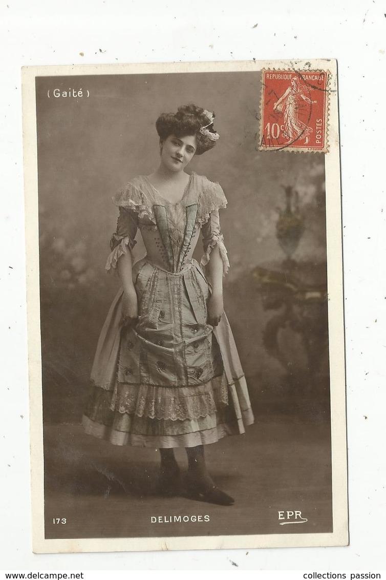 Cp, Spectacle , Artiste ,  DELIMOGES ,  Voyagée 1908 , Gaité - Artistes