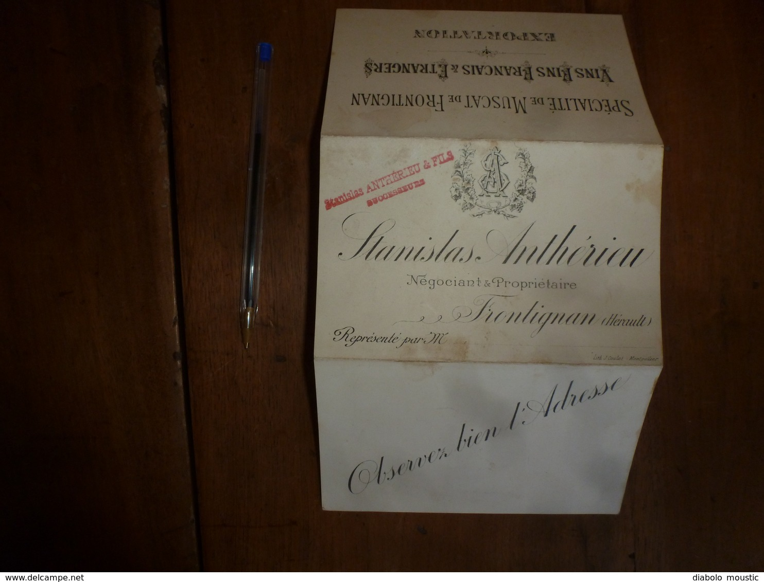 1900 : Stanislas Anthérieu & Fils -Spécialité De Muscat, Vins Fins Français Et étrangers- à FRONTIGNAN (Hérault) - 1800 – 1899