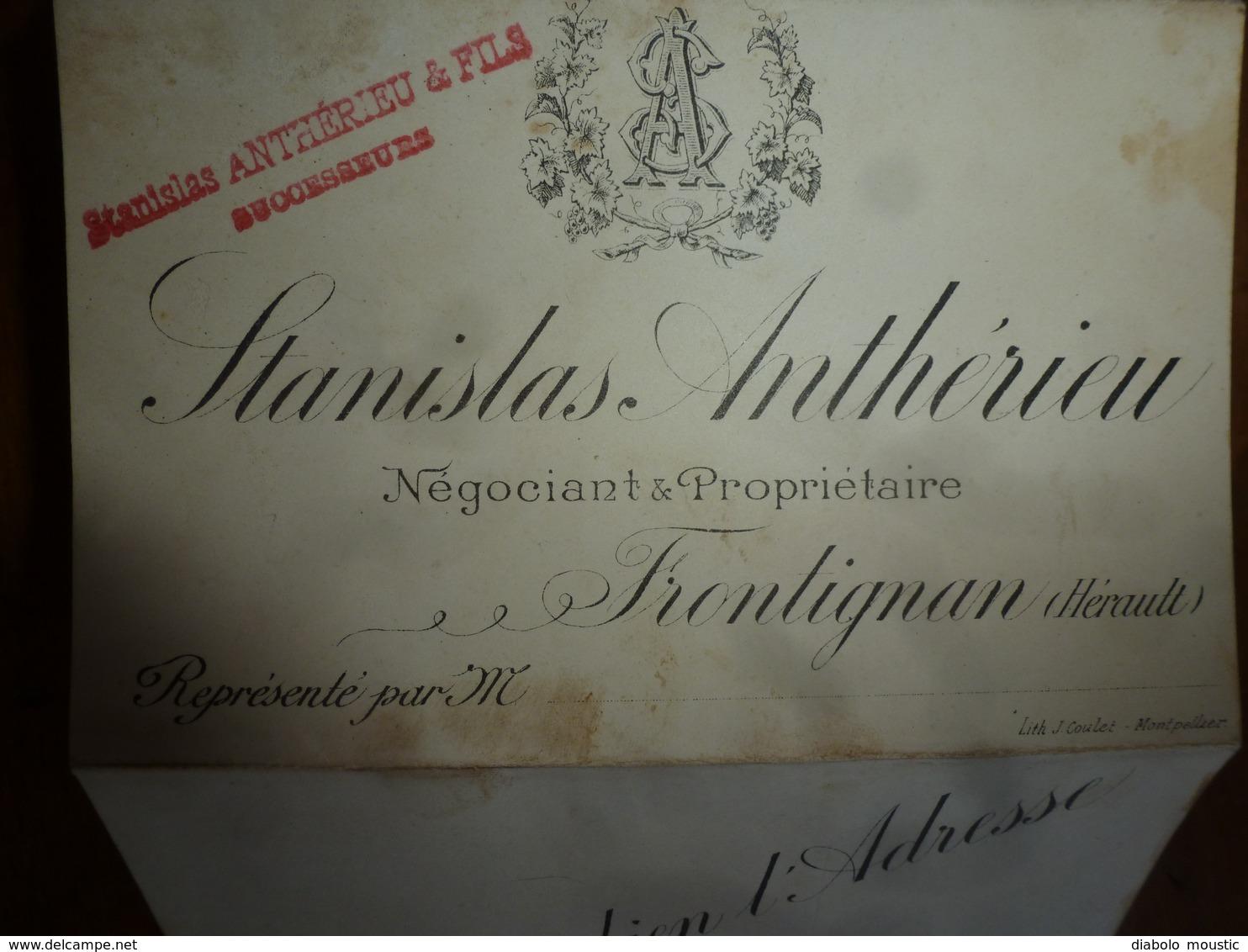 1900 : Stanislas Anthérieu & Fils -Spécialité De Muscat, Vins Fins Français Et étrangers- à FRONTIGNAN (Hérault) - France