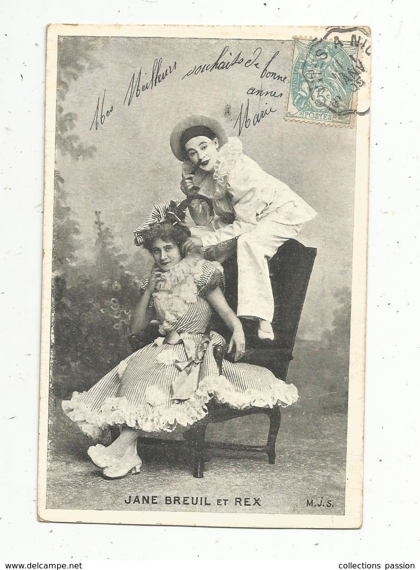 Cp, Spectacle , Artistes , JANE BREUIL ET REX ,  Voyagée 1905 - Artistes