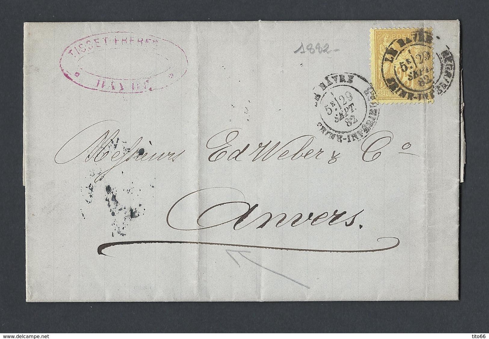 Sage N°92 Sur Lettre Correspondance Négoce Du Café TAD Le Havre 29/9/1882 Vers Anvers - 1877-1920: Période Semi Moderne