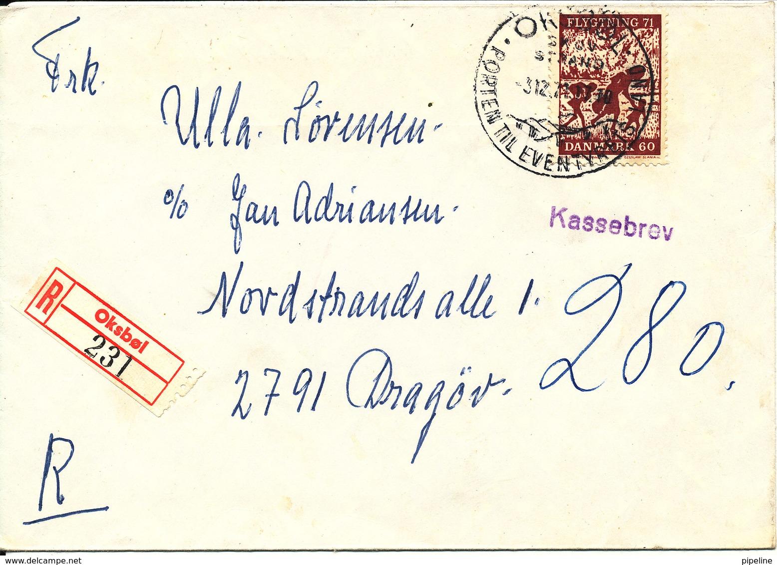 Denmark Registeret Cover Oksböl Sent To Dragör 3-12-1974 (underpaid) - Dänemark