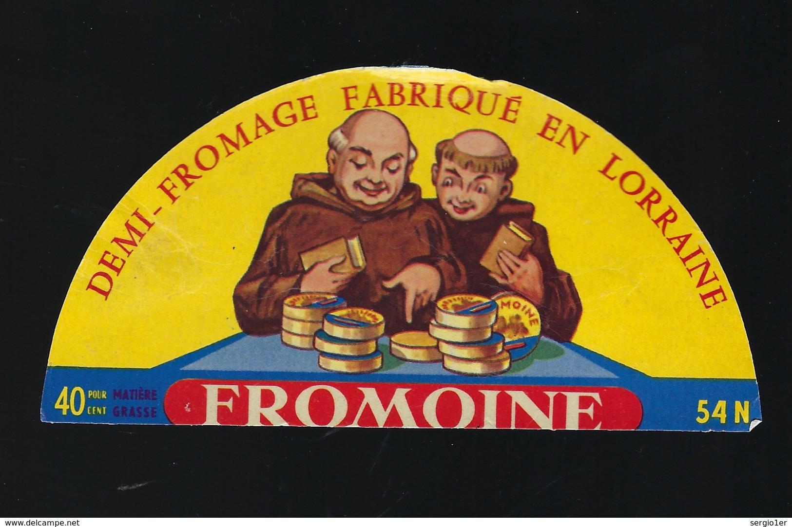 Etiquette Fromage 1/2 Demi Fabriqué En Lorraine  Fromoine 54N 40%mg - Fromage