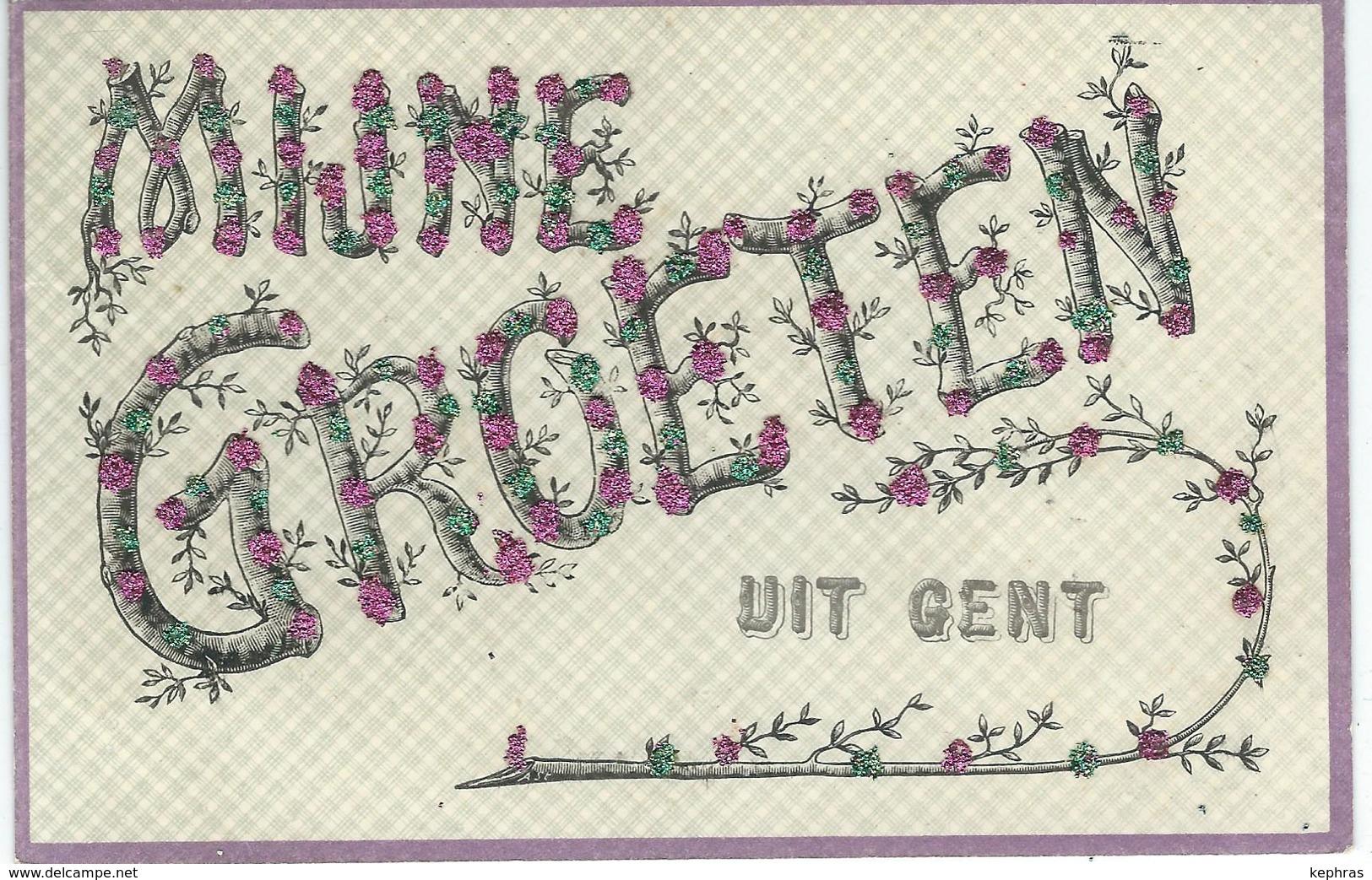 Mijne Groeten Uit GENT - Cachet De La Poste 1906 - Gent