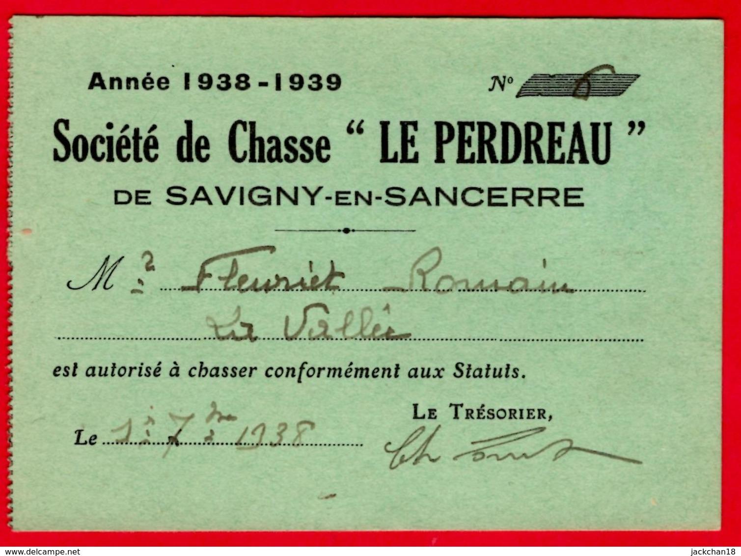 """-- SOCIETE DE CHASSE """"LE PERDREAU"""" De SAVIGNY En SANCERRE (Cher)  / CARTE DE MEMBRE ADHERENT -- - Mapas"""
