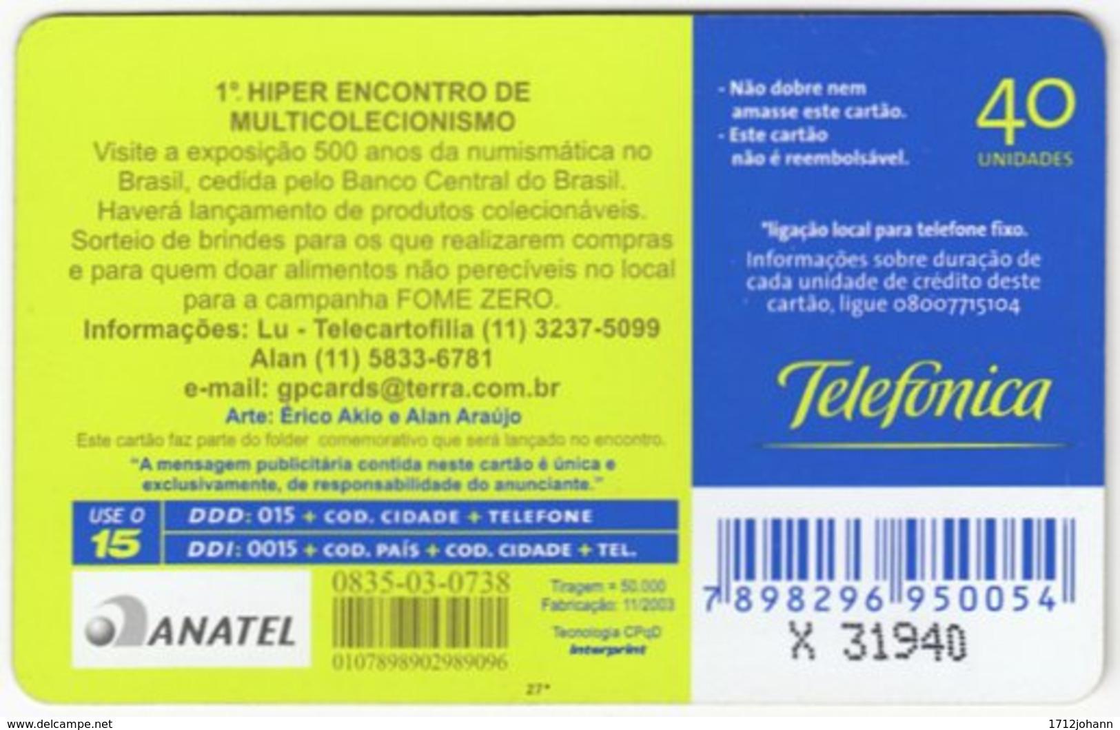 BRASIL I-403 Magnetic Telefonica - Used - Brasilien