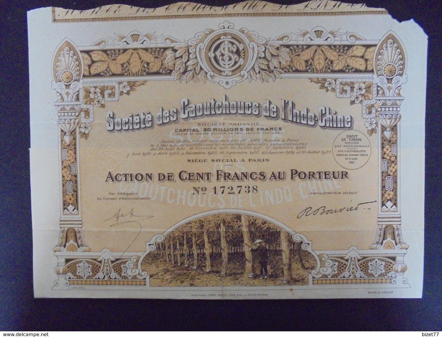 INDOCHINE - STE  DES CAOUTCHOUCS DE L'INDO-CHINE, ACTION DE 100 FRS -PARIS 1931 , PETIT MANQUE COIN HAUT GAUCHE - Shareholdings