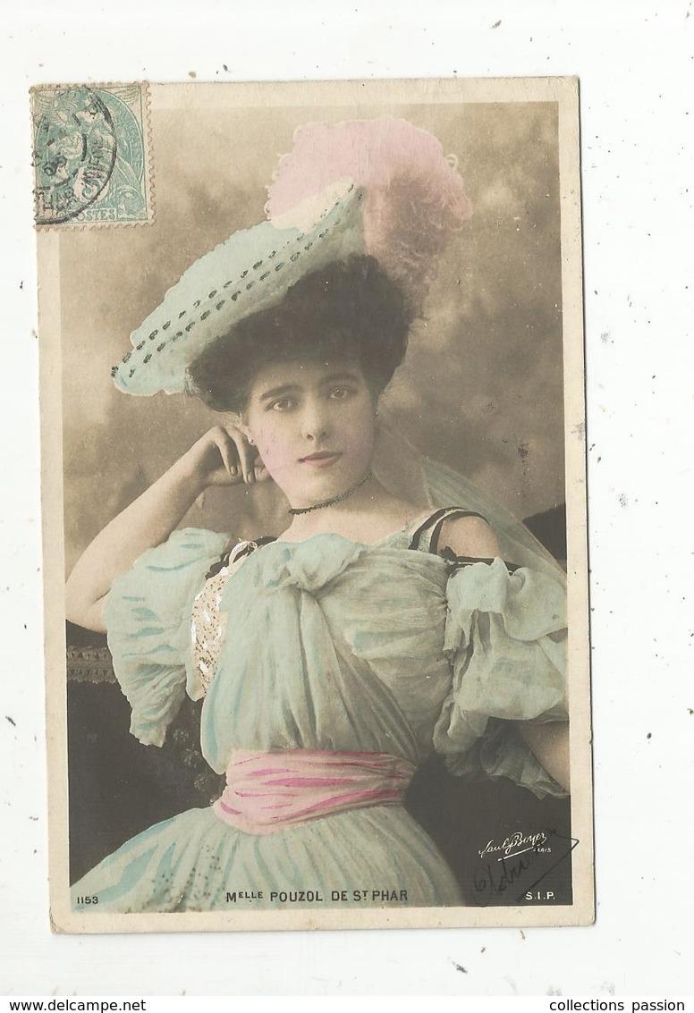 Cp, Spectacle , Artistes , Mlle POUZOL DE ST PHAR ,  Voyagée 1905 - Artistes