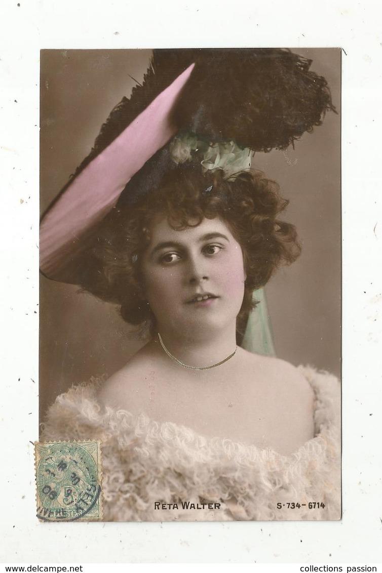Cp, Spectacle , Artistes , RETA WALTER ,  Voyagée 1906 - Artistes