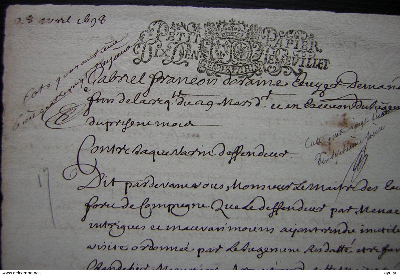 1698 Ferme De Mermont Requête De Deraime Au Maître Des Eaux Et Fôrets De Compiègne, Dégradations Dans Les Bois Par Marin - Manuscrits