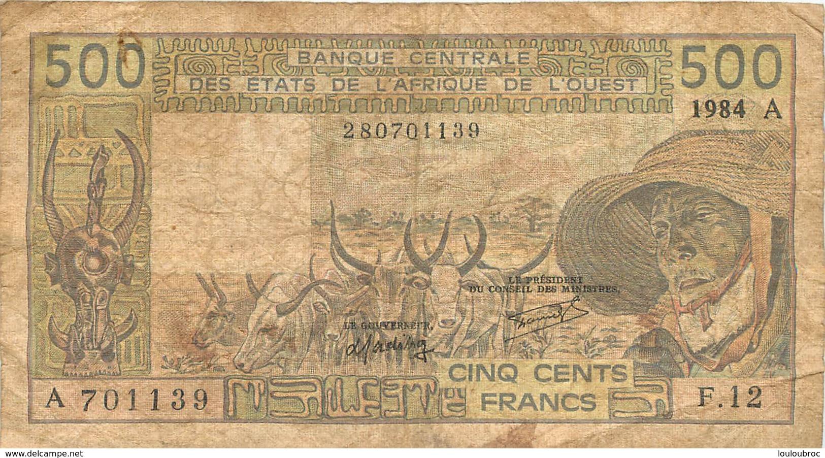 BILLET BANQUE CENTRALE DES ETATS DE L'AFRIQUE DE L'OUEST 500 FRANCS - West-Afrikaanse Staten