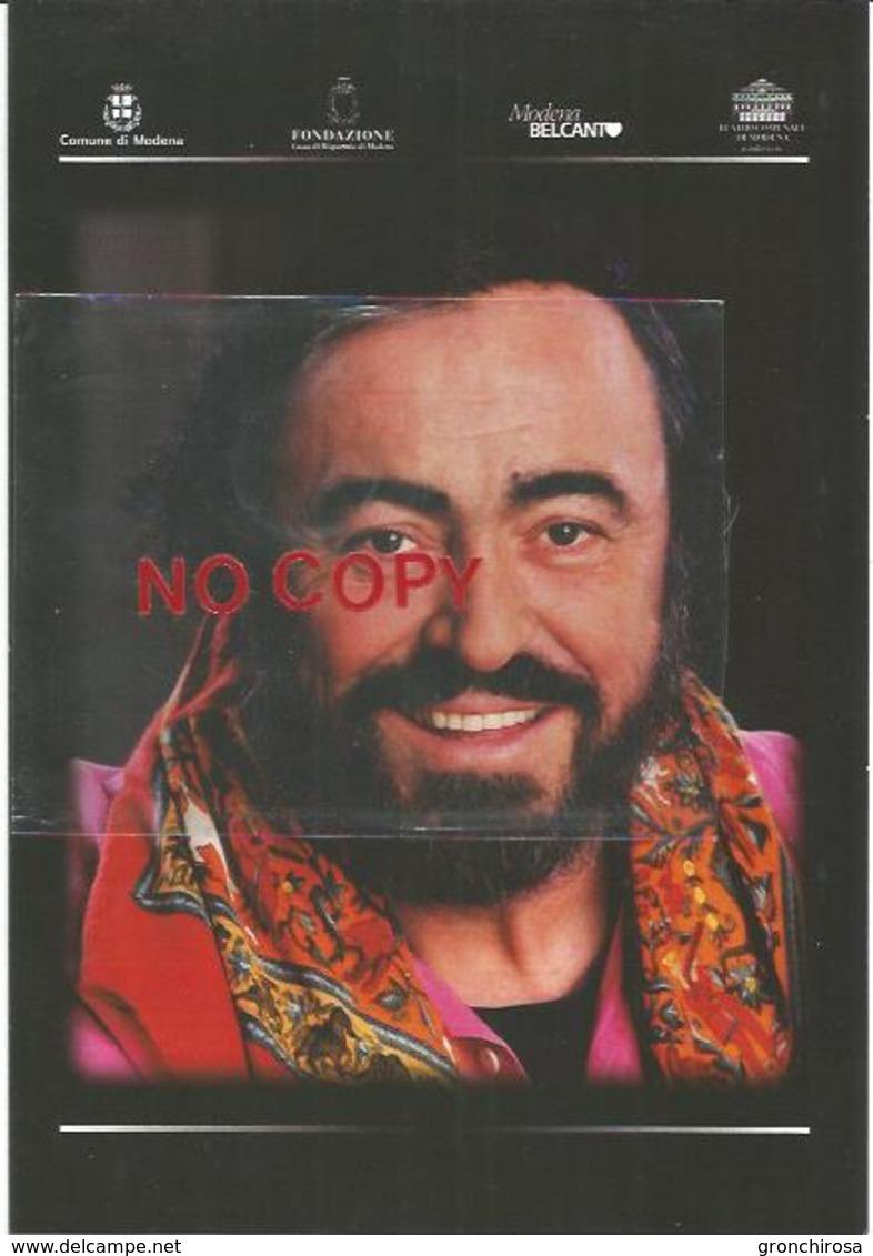 Pavarotti Luciano, Tenore Lirico, 3° Anniversario Della Morte, Modena 6.9.2010, Locandina Cm. 15 X 21. - Cantanti E Musicisti