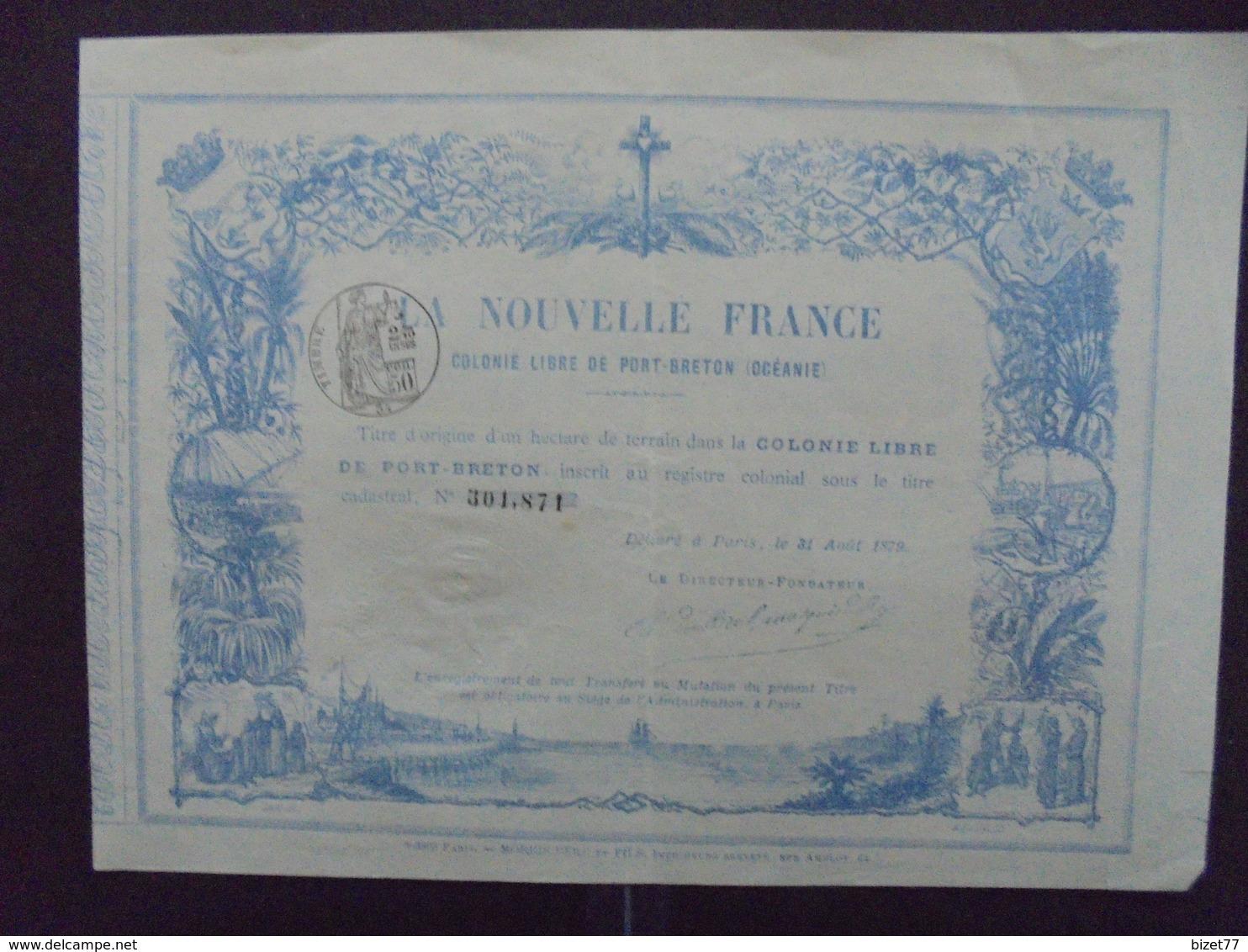 OCEANIE - COLONIE LIBRE DE PORT-BRETON - LA NOUVELLE FRANCE - TITRE D'UN HECTARE DE TERRAIN - PARIS 1879 - DECO - Shareholdings