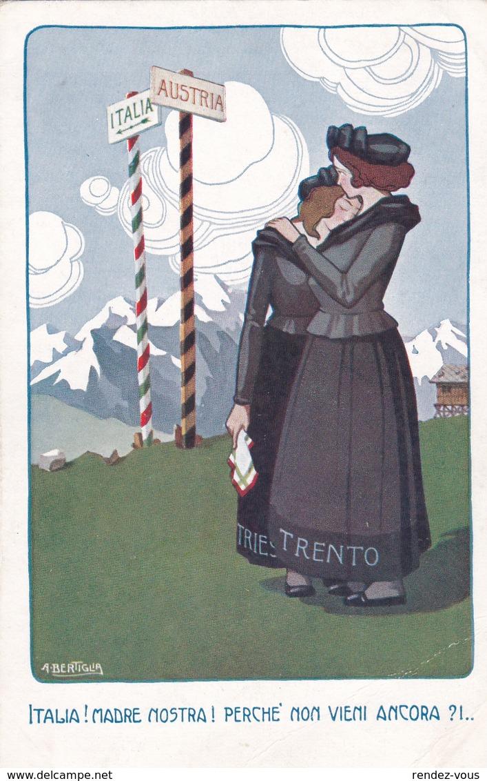 Patriottica, Trento E Trieste  -  Ill.  A Bertiglia - Patriottiche