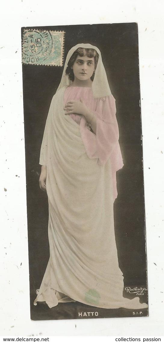 Cp,  170 X 70  Mm, Spectacle , Artiste ,  HATTO ,  Dos Simple , Voyagée1905, Ed. Reutlinger- S.I.P - Künstler