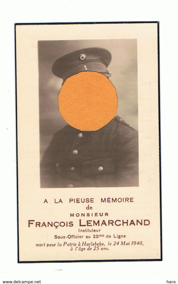 Faire-part De Décès De François LEMARCHAND, Instituteur, Mort à Harlebeke Le 24 Mais 1940 - Guerre 40/45 Verviers  (van) - Obituary Notices