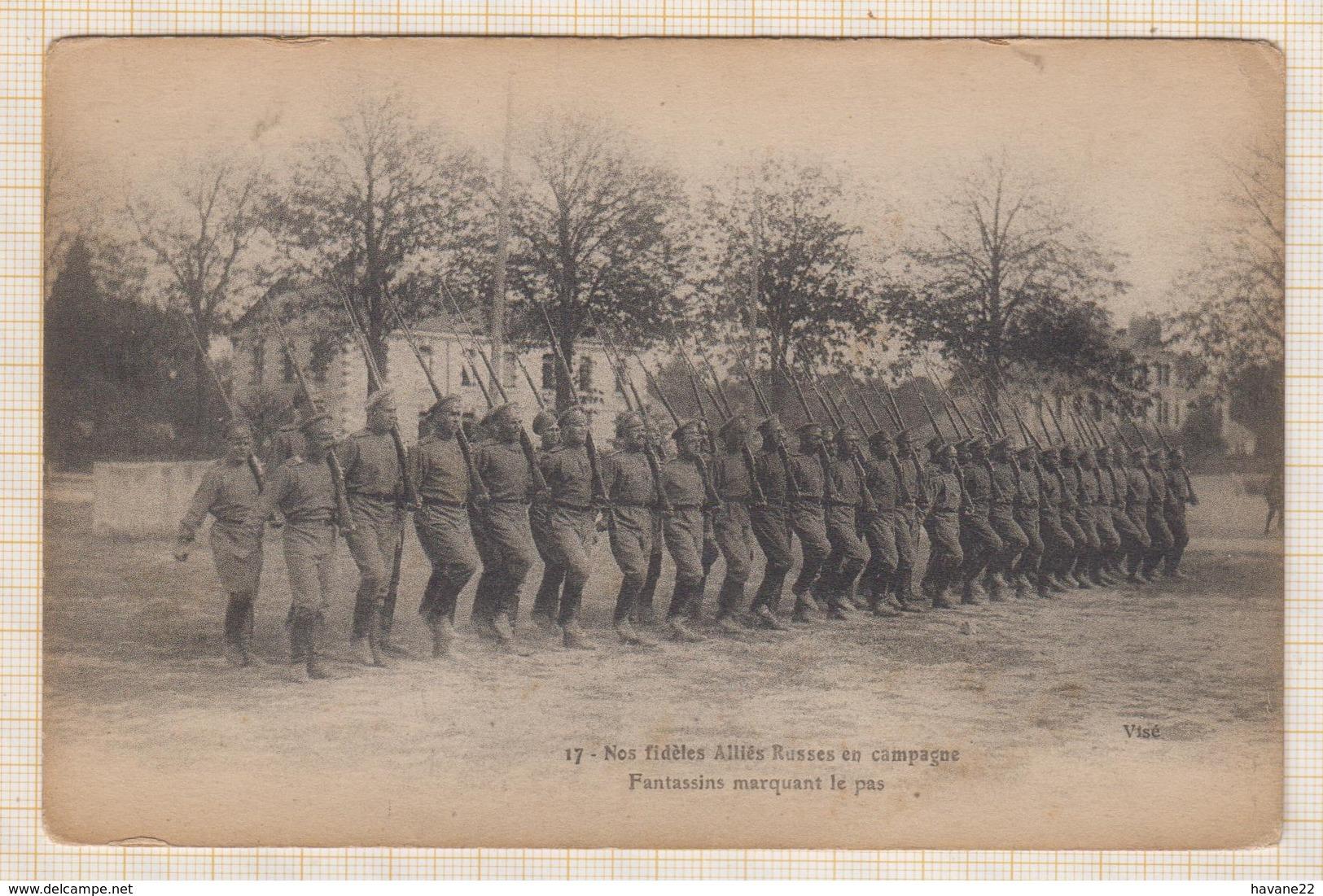 9AL1586 Nos Fidèles Alliés RUSSES En Campagne FANTASSINS MARQUANT LE PAS 2 SCANS - Guerre 1914-18