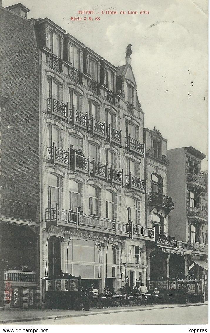 HEYST - HEIST : L'Hôtel Du Lion D'Or - Cachet De La Poste 1906 - Heist