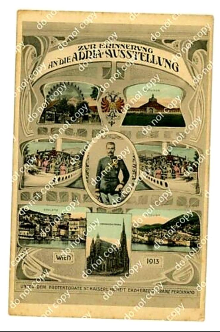 Adria Ausstellung - Franz Ferdinand - Dalmazia - Ragusa - Spalato - 1913. - Kroatien